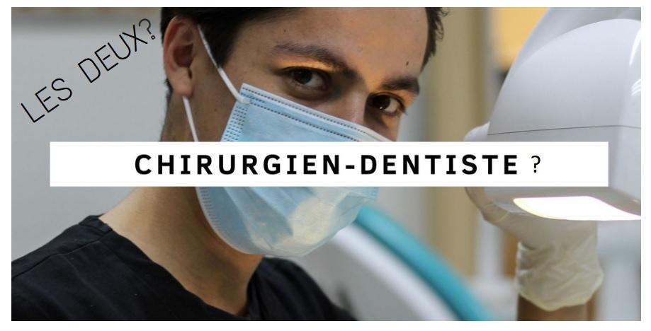 chirurgien ou bien dentiste
